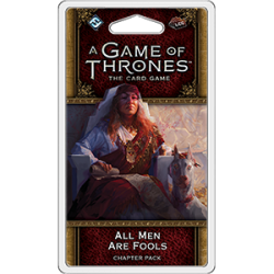 A Game of Thrones: The Card Game Second Edition - All Men Are Fools Chapter Pack