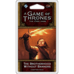 A Game of Thrones: The Card Game Second Edition - The Brotherhood Without Banners Chapter Pack