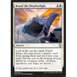 Board the Weatherlight - Foil