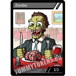 Yummy Tokens - Zombie 2/2 (S1 9/9)