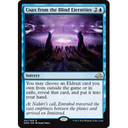 Coax from the Blind Eternities
